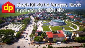 Đại Phương cung cấp gạch lát vỉa hè Terrazzo tại Điện Biên với giá thành cạnh tranh