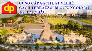 Đại Phương cung cấp gạch lát vỉa hè Terrazzo tại Lai Châu giá rẻ