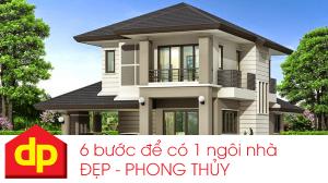 6 yếu tố không thể bỏ qua để có một ngôi nhà đẹp và phong thủy