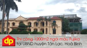 Đại Phương thi công lợp 1200m2 ngói màu tại UBND huyện Tân Lạc, Hoà Bình